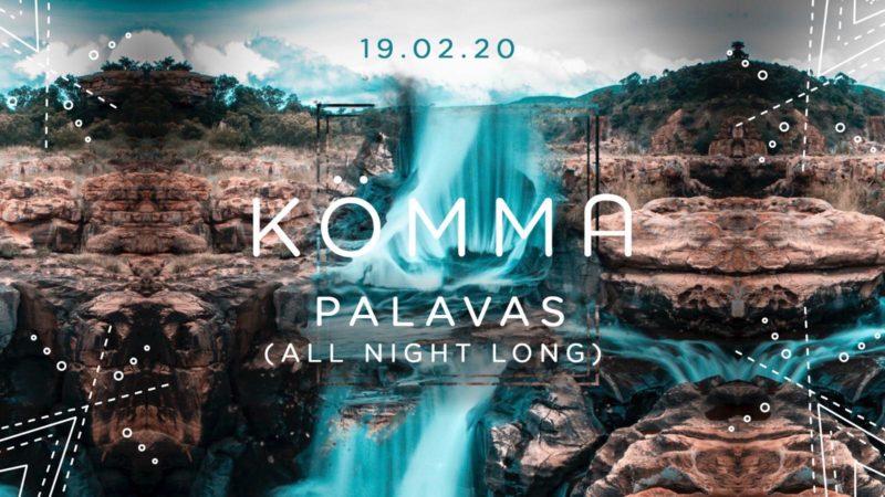 KÖMMA Paris + Palavas (All Night Long)