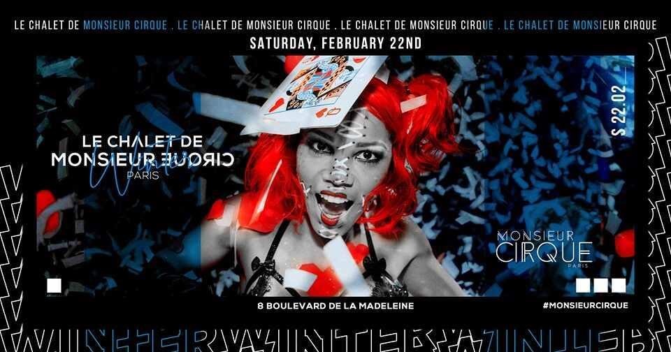 Le Chalet de Monsieur Cirque - Samedi 22 Février