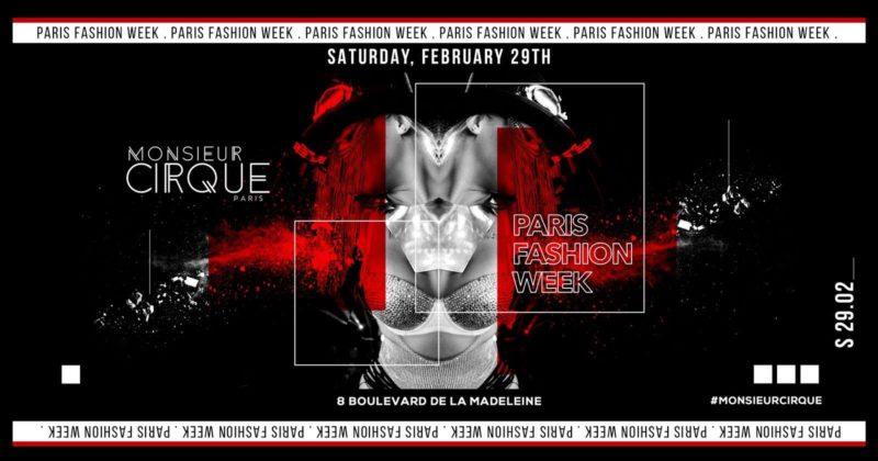 Monsieur Cirque - PFW Edition - Samedi 29 Février