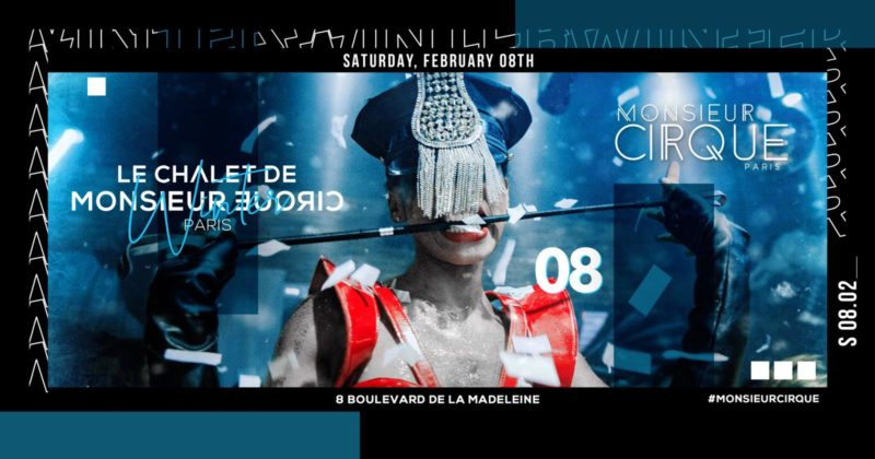 Le Chalet de Monsieur Cirque - Samedi 08 Février