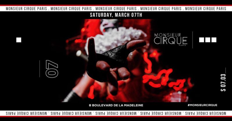 Monsieur Cirque - Samedi 07 Mars