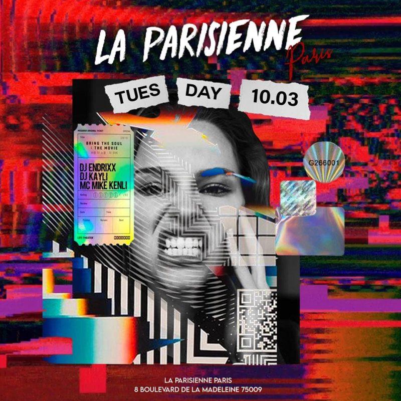 La Parisienne Paris - Tuesday March 10th